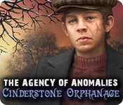 The Agency of Anomalies: Cinderstone Orphanage