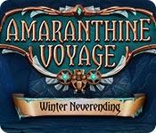 Amaranthine Voyage: Winter Neverending