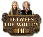 Between the Worlds III