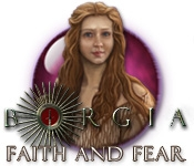 Borgia: Faith and Fear