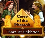 Curse of the Pharaoh: Tears of Sekhmet