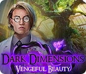 Dark Dimensions: Vengeful Beauty