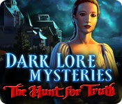Dark Lore Mysteries: The Hunt for Truth