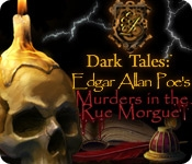 Dark Tales: Edgar Allan Poe`s Murders in the Rue Morgue Collector`s Edition