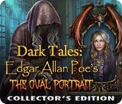 Dark Tales: Edgar Allan Poe's The Oval Portrait Collector's Edition