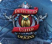 Detectives United: Origins