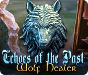 Echoes of the Past: Wolf Healer