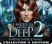 Empress of the Deep 2: Song of the Blue Whale Collector's Edition