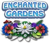Enchanted Gardens