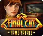 Final Cut: Fame Fatale