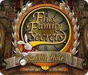 Flux Family Secrets - The Rabbit Hole