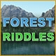Forest Riddles
