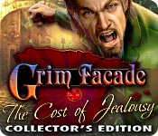 Grim Facade: Cost of Jealousy Collector's Edition