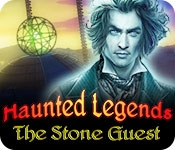 Haunted Legends: Stone Guest