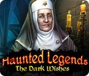 Haunted Legends: The Dark Wishes