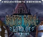 Haunted Manor: Lord of Mirrors Collector's Edition