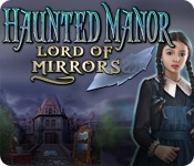 Haunted Manor: Lord of Mirrors