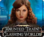 Haunted Train: Clashing Worlds