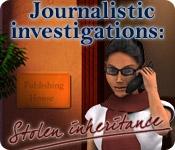 Journalistic Investigations: Stolen Inheritance