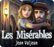 Les Mis?rables: Jean Valjean