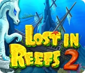 Lost in Reefs 2