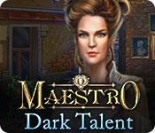 Maestro: Dark Talent