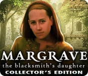 Margrave: The Blacksmith's Daughter Collector's Edition