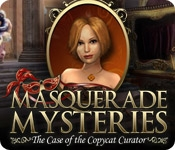Masquerade Mysteries: The Case of the Copycat Curator