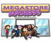 Megastore Madness