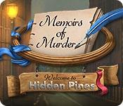 Memoirs of Murder: Welcome to Hidden Pines