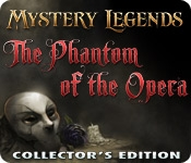 Mystery Legends: The Phantom of the Opera Collector's Edition