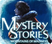 Mystery Stories: Mountains of Madness