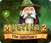 Mystika 2: The Sanctuary