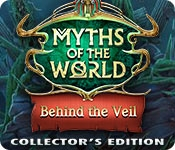 Myths of the World: Behind the Veil Collector's Edition