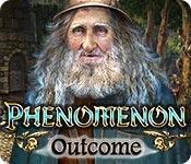 Phenomenon: Outcome