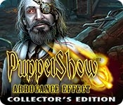 Puppet Show: Arrogance Effect Collector's Edition