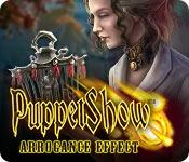 Puppet Show: Arrogance Effect