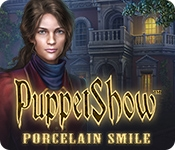PuppetShow: Porcelain Smile