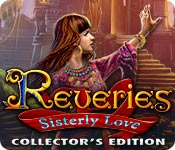Reveries: Sisterly Love Collector's Edition