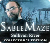 Sable Maze: Sullivan River Collector's Edition