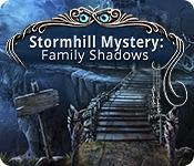 Stormhill Mystery: Family Shadows