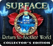 Surface: Return to Another World Collector's Edition