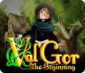 Val'Gor: The Beginning
