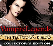 Vampire Legends: The True Story of Kisolova Collector's Edition