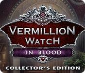Vermillion Watch: In Blood Collector's Edition