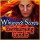 Whispered Secrets: Everburning Candle