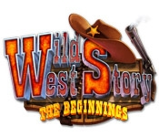 Wild West Story: The Beginning