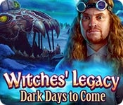 Witches' Legacy: Dark Days to Come